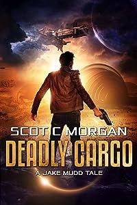Deadly Cargo: A Jake Mudd Tale