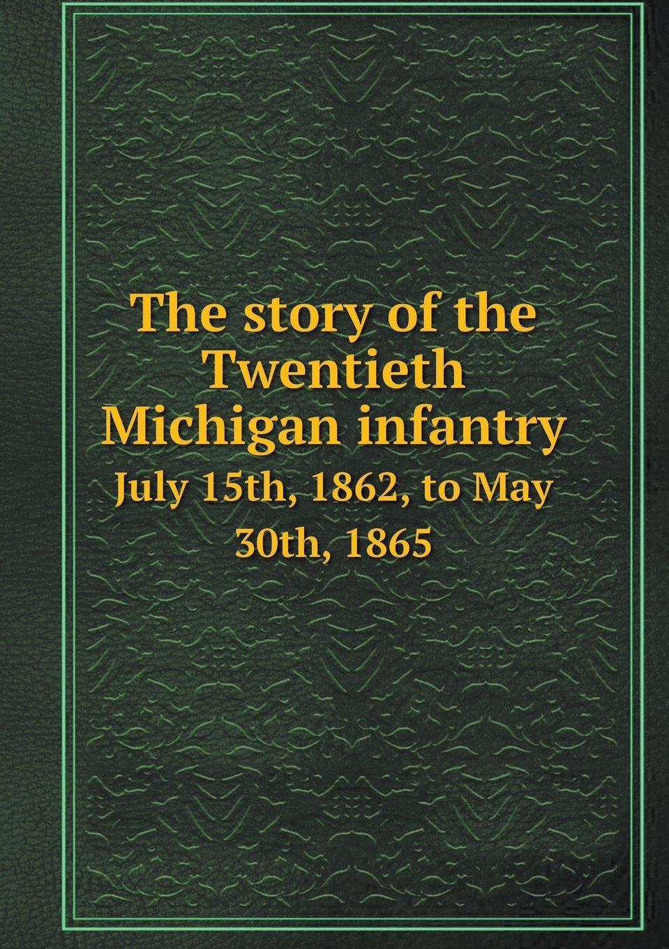 Download The story of the Twentieth Michigan infantry July 15th, 1862, to May 30th, 1865 ebook