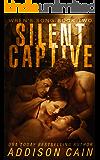 Silent Captive: A Reverse Harem Omegaverse Dark Romance (Wren's Song Book 2)