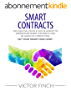 Smart Contracts: The Essential Quick & Easy Blueprint To Understand Smart Contracts and Be Ahead of Competition! Get Your Smart Edge Now! (English Edition)