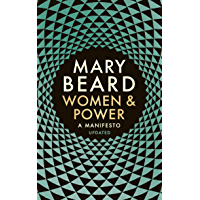 Women & Power: A Manifesto (English Edition)