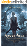 Absolution (League of Vampires Book 3)