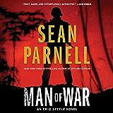 Man of War: An Eric Steele Novel: The Eric Steele Series, book 1 (Eric Steele Series, 1)