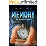 Memory: The Spirit of Time