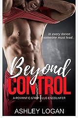 Beyond Control (The Beyond Series Book 6) Kindle Edition