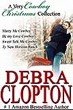 A Very Cowboy Christmas Collection: Enhanced Edition