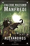 Alexandros - 3. Il confine del mondo (Oscar bestsellers Vol. 1276)