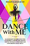 Dance with Me: An Alzheimer's Memoir