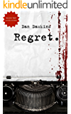 The Regret Collection: Includes REGRET and BLOOD TRIP