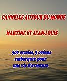 CANNELLE AUTOUR DU MONDE