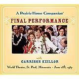 A Prairie Home Companion: The Final Performance