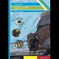 Leergids Marifoon VHF: De complete gids voor het basiscertificaat VHF (Leergids Varen in België Book 2)