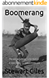 Boomerang: The past will always come back to haunt you. A SHOCKING DS SMITH THRILLER (A Detective Jason Smith Thriller Book 2) (English Edition)