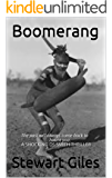 Boomerang: The past will always come back to haunt you. A SHOCKING DS SMITH THRILLER (A Detective Jason Smith Thriller Book 2)