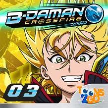 B-Daman Crossfire vol.3