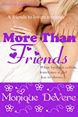 More Than Friends (Romantic Comedy, Friends-to-Lovers) Kindle Edition