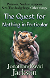 The Quest for Nothing in Particular (Paranoia Book 3)