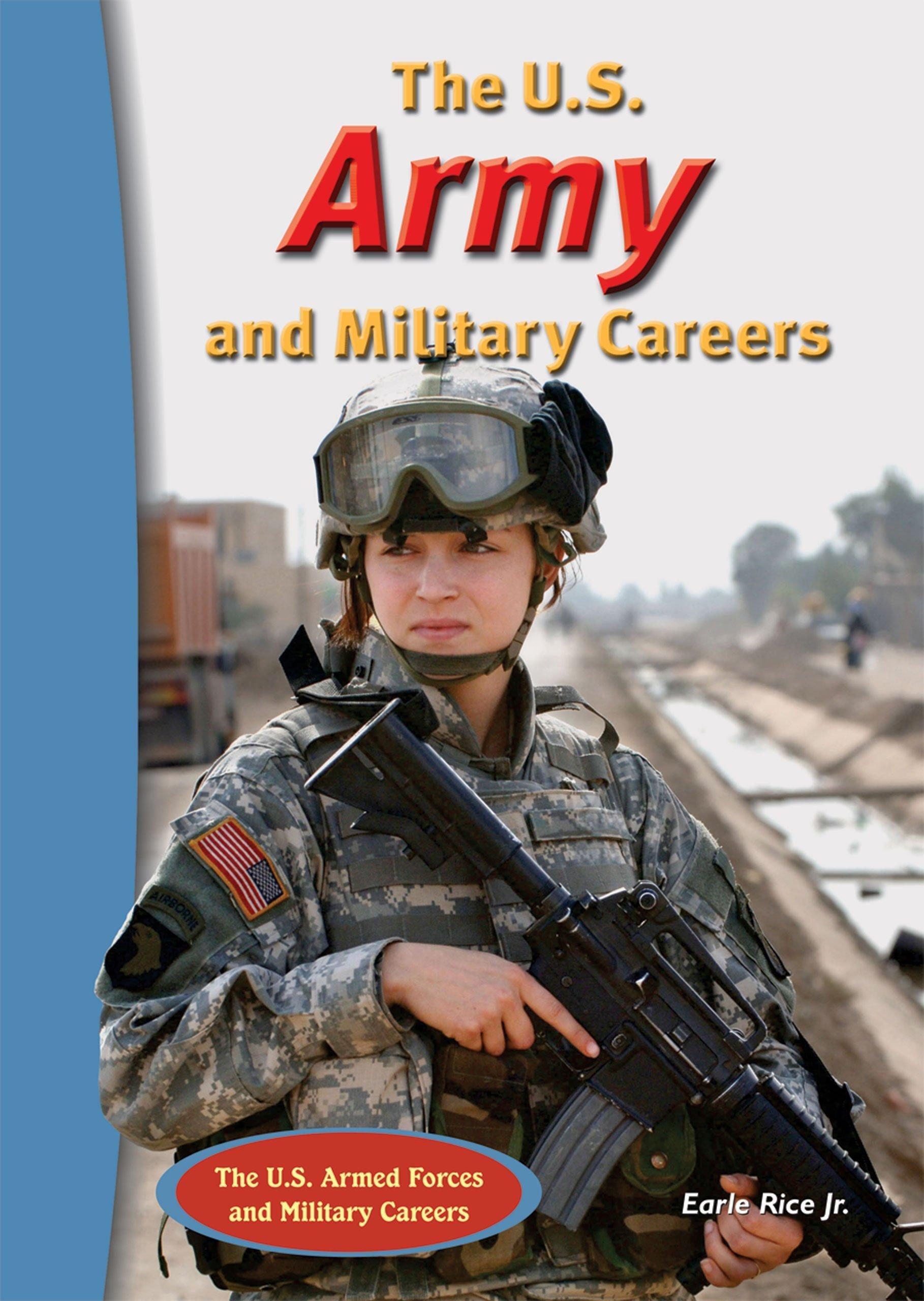 The U.S. Army and Military Careers (The U.S. Armed Forces and Military Careers) PDF