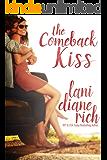 The Comeback Kiss