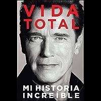 Vida Total: Mi Historia Increíble