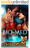 Blood Bio-Med: A Shifter Paranormal Romance (Beyond Medical Science Book 1)