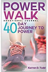 Power Walk: 40 Day Journey to Power Kindle Edition