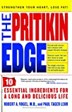 The Pritikin Edge: 10 Essential Ingredients for a Long and Delicious Life