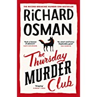 THE THURSDAY MURDER CLUB : THE RECORD-BREAKING SUNDAY TIMES NUMBE: The Record-Breaking Sunday Times Number One…