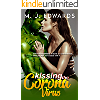 Kissing the Coronavirus