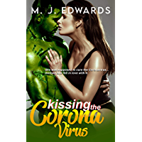Kissing the Coronavirus (English Edition)