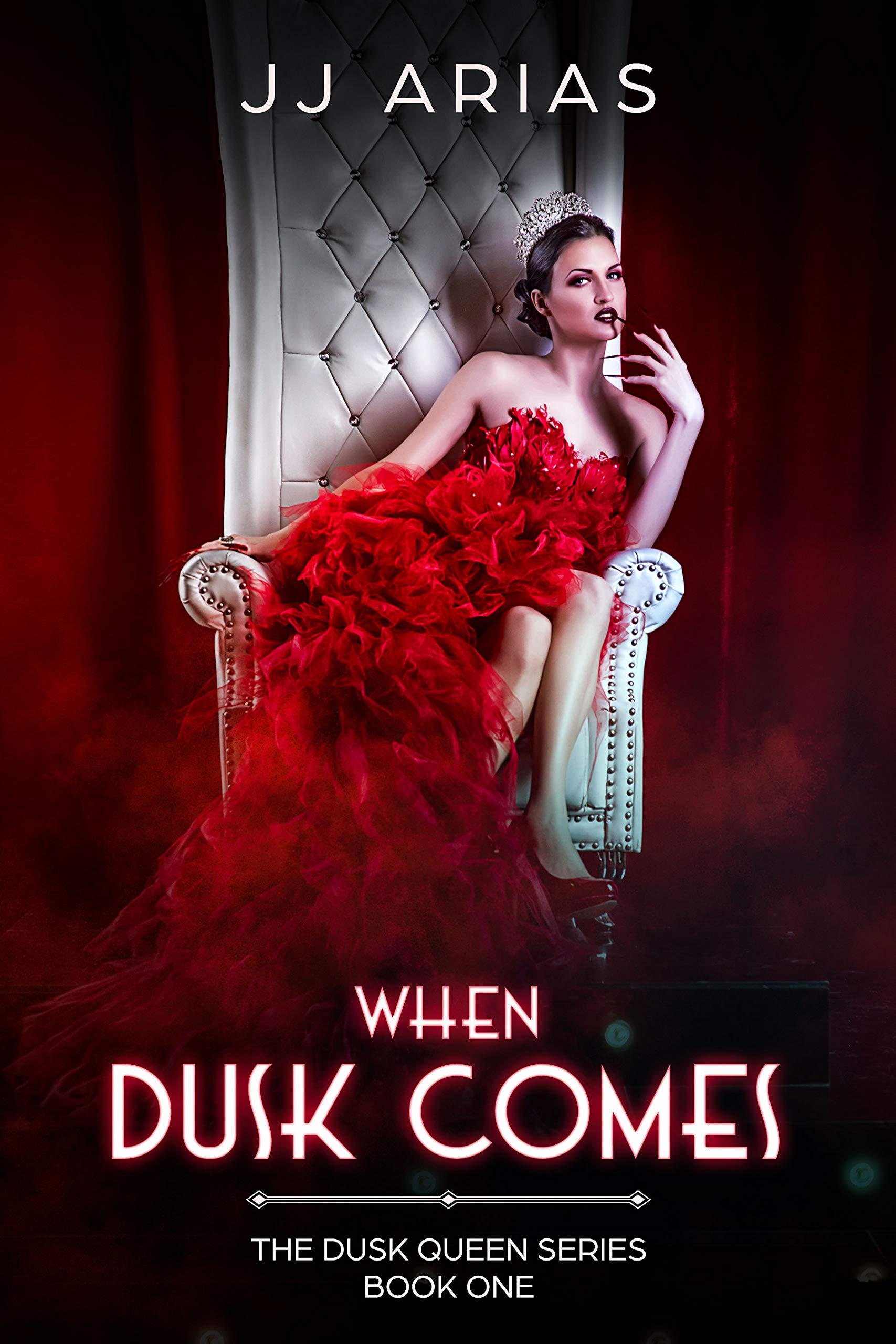 When Dusk Comes  Book One In The Dusk Queen Series  English Edition