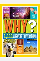 National Geographic Kids Why?: Over 1,111 Answers to Everything Library Binding