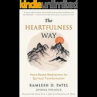 The Heartfulness Way: Heart-Based Meditations for Spiritual Transformation (English Edition)
