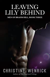 Leaving Lily Behind: Men of Brahm Hill, Book Three