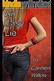 An Easy Lie