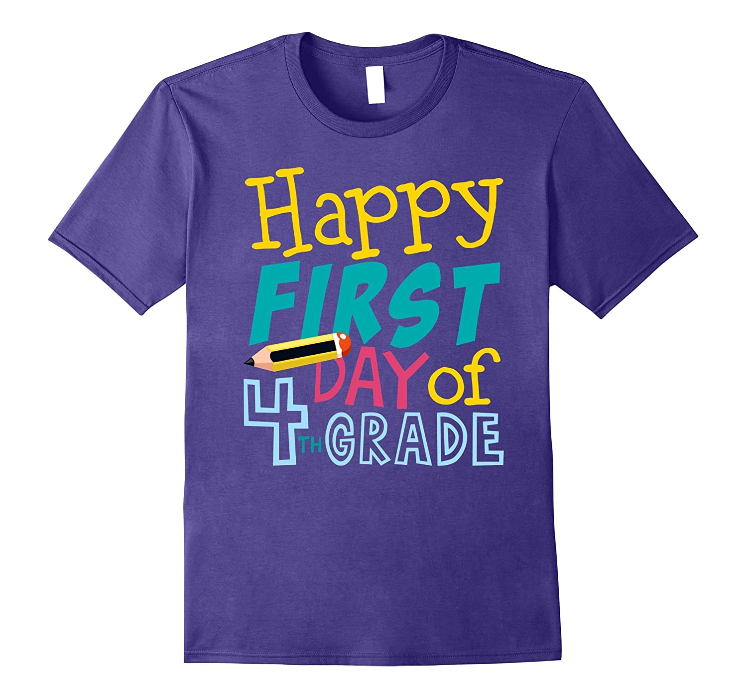 Happy First Day Of 4th Grade T-shirt