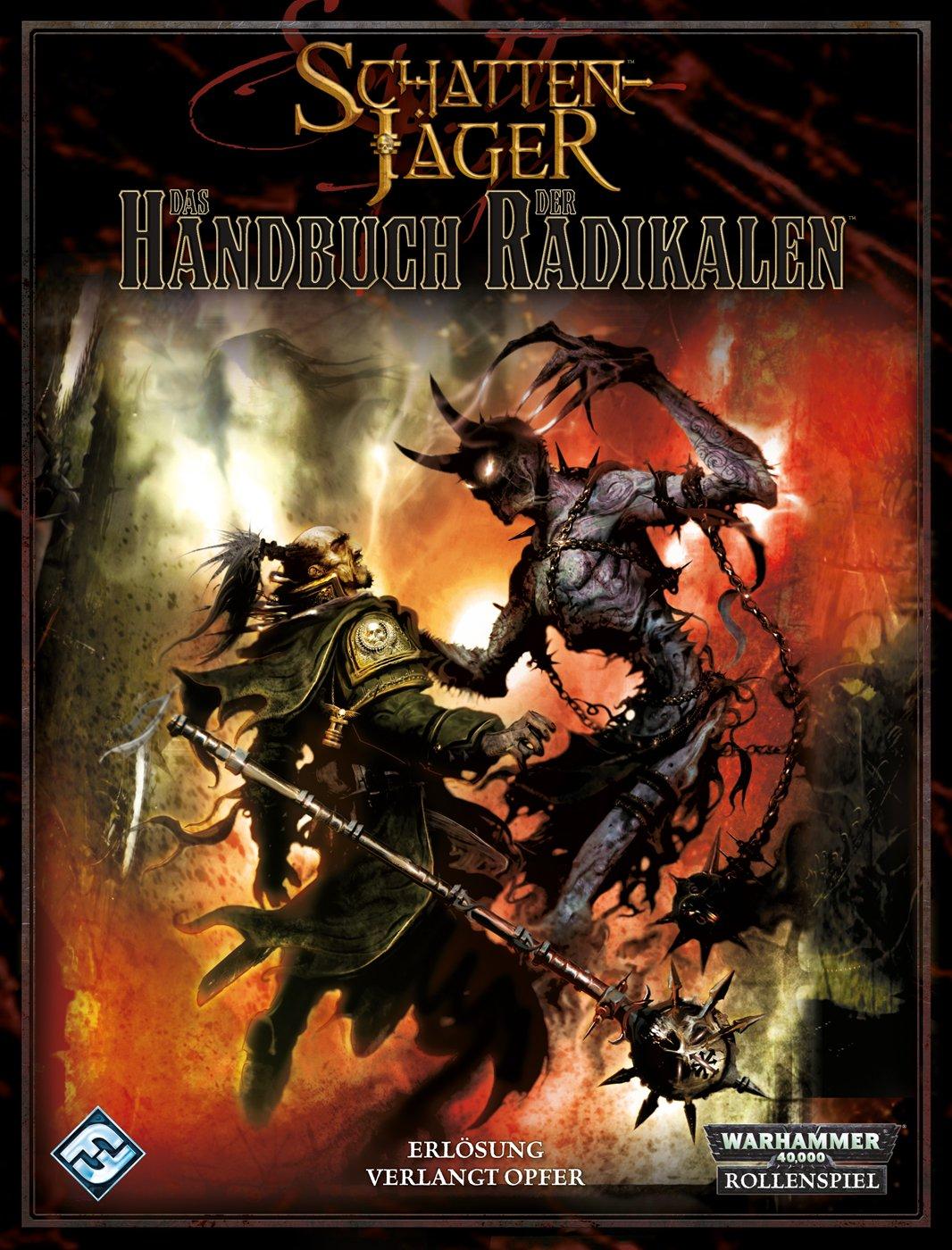 Warhammer 40.000: Das Handbuch der Radikalen: Ein Quellenbuch für Warhammer 40.000 Gebundenes Buch – 1. Juni 2011 Ross Watson Alan Bligh John French Feder & Schwert