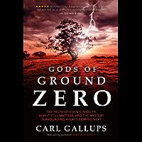 Gods of Ground Zero (English Edition)