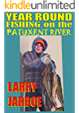 Year Round Fishing on the Patuxent River