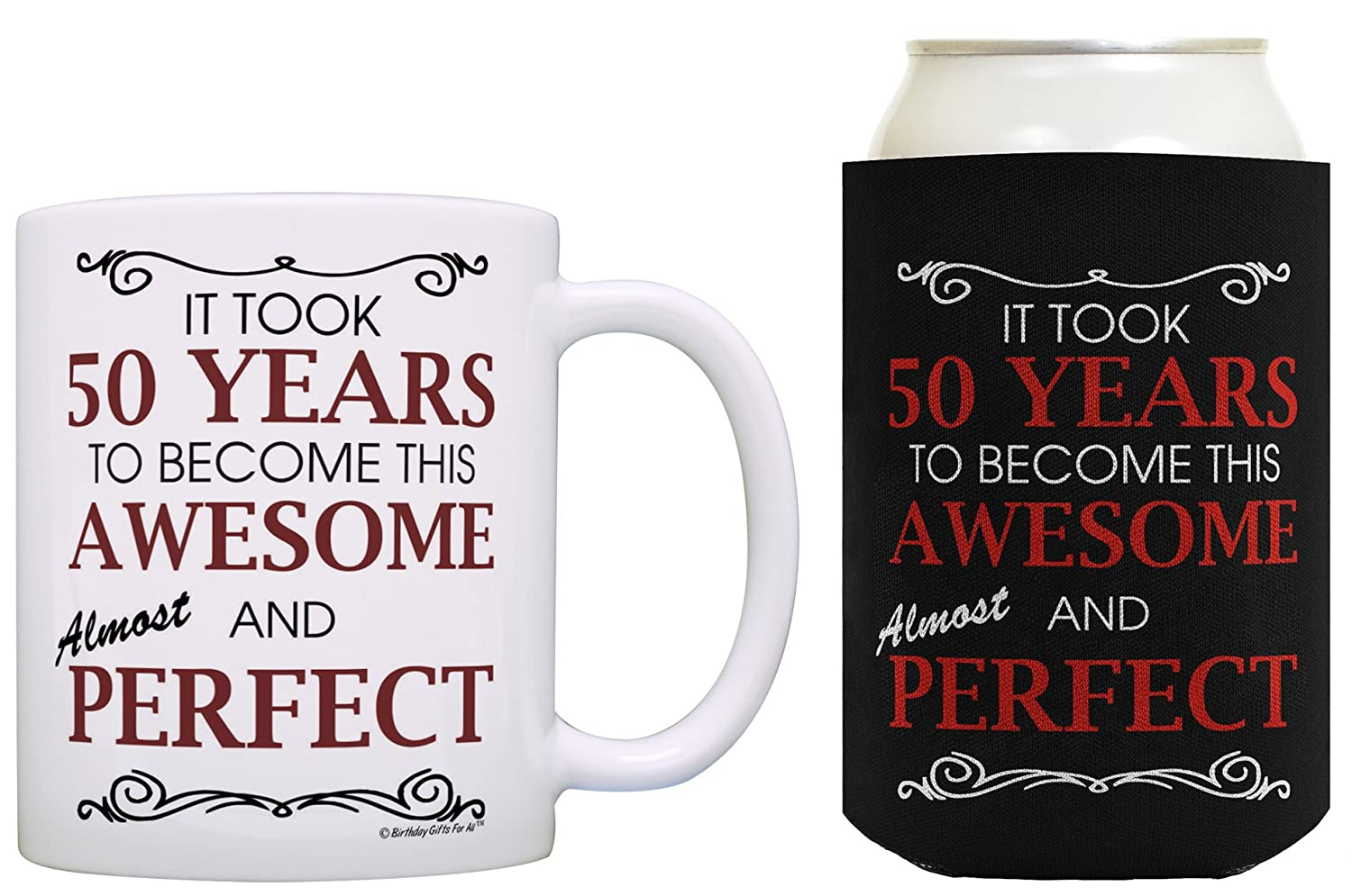 50th Birthday Ideas It Took 50 Years To Become This Awesome And Almost Perfect Party Decorations Coffee Mug Can Coolie