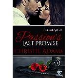 Passion's Last Promise (Club Aegis Book 4)