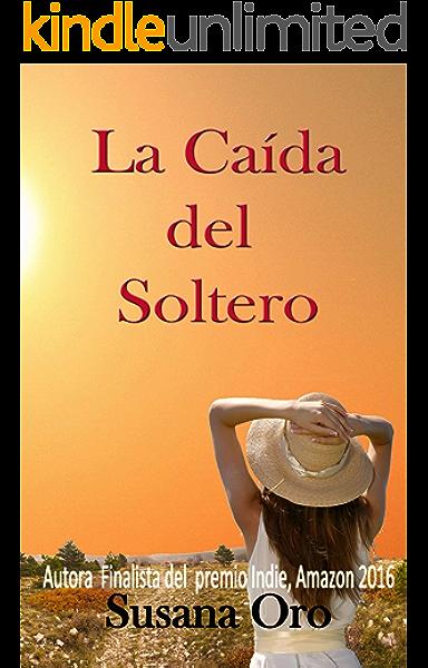 La caída del soltero (Otamendi nº 2) eBook: Oro, Susana: Amazon.es: Tienda Kindle