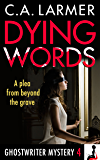 Dying Words (A Ghostwriter Mystery Book 4) (English Edition)