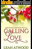 Calling Love: A Contemporary Christian Romance (Modern Conveniences Book 2)