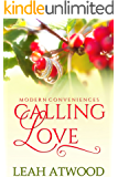 Calling Love: A Contemporary Christian Romance (Modern Conveniences Book 2)