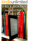 Free Books for History Lovers: 400 Free, Downloadable History Books for You to Enjoy (Free Books for a Quick Download Book 2) (English Edition)