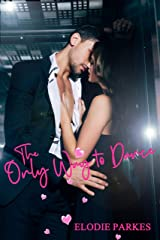 The Only Way to Dance Kindle Edition