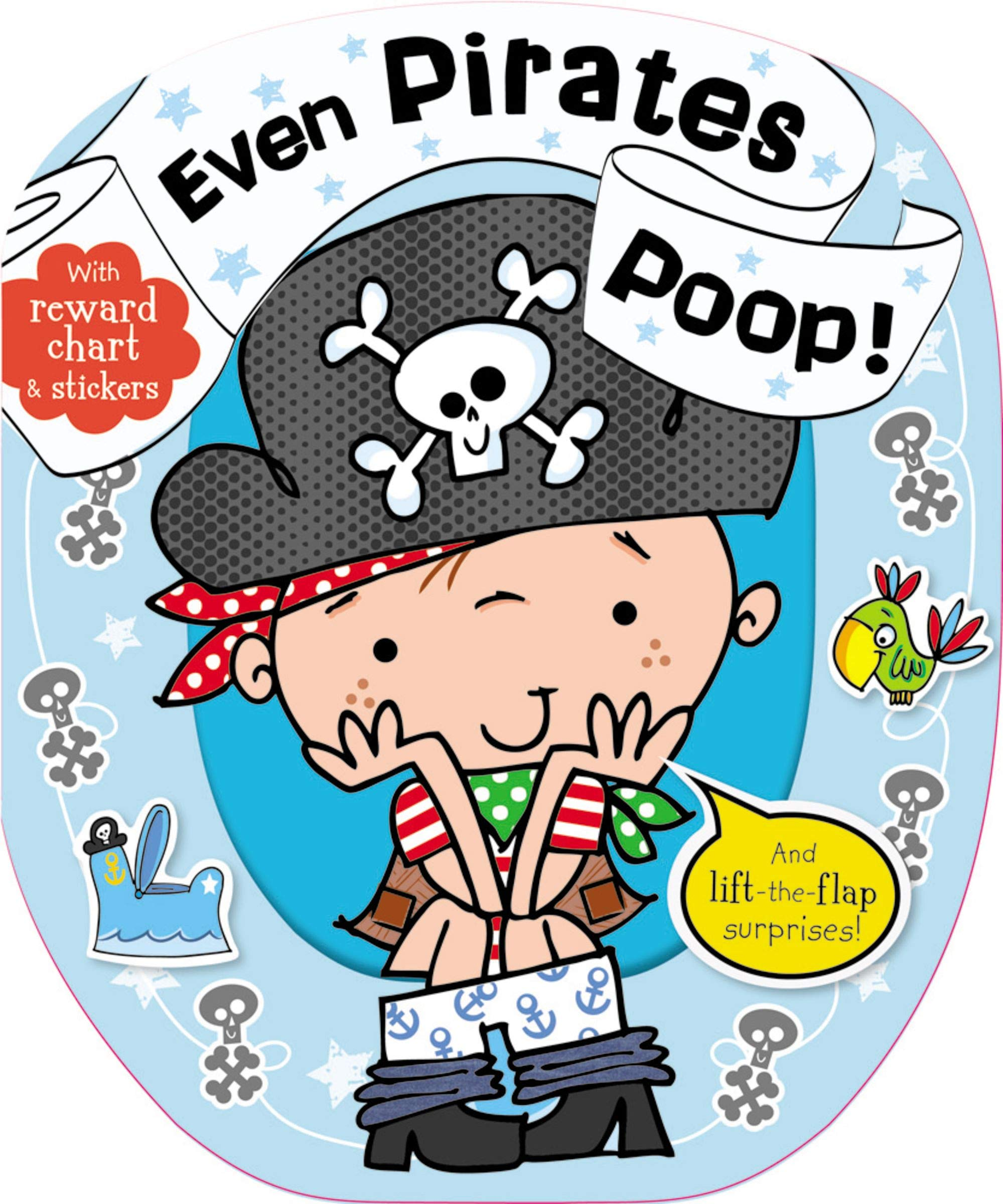 Even Pirates Poop: Thomas Nelson: 9781783931132: Amazon com
