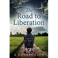 The Road to Liberation: Trials and Triumphs of