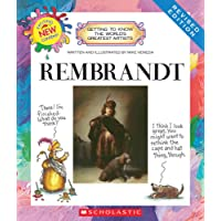 Getting to Know the World's Greatest Artists: Rembrandt (Revised Edition)